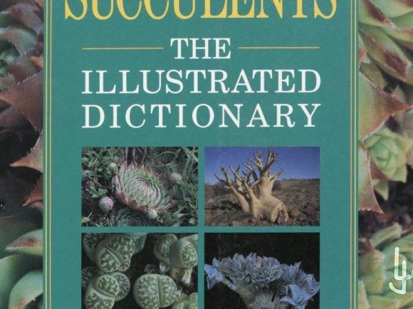 Portada libro Succulents, The illustrated Dictionary. Por Maurizio Sajeva y Mariangela Costanzo