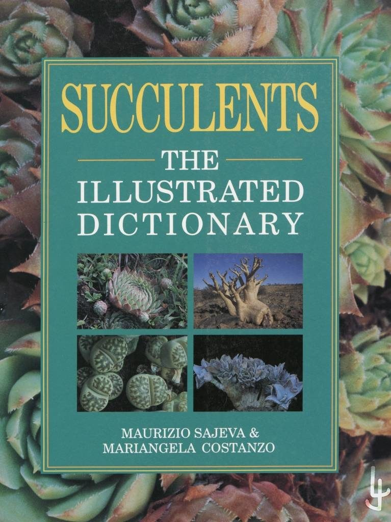 Portada libro Succulents, The illustrated Dictionary. Por Maurizio Sajeva y Mariangela Costanzo